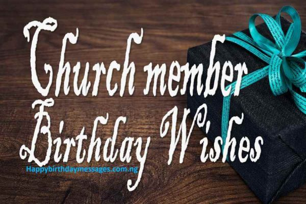 Birthday Wishes for a Church Member