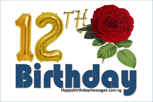 Happy 12th Birthday Wishes Greetings and Quotes