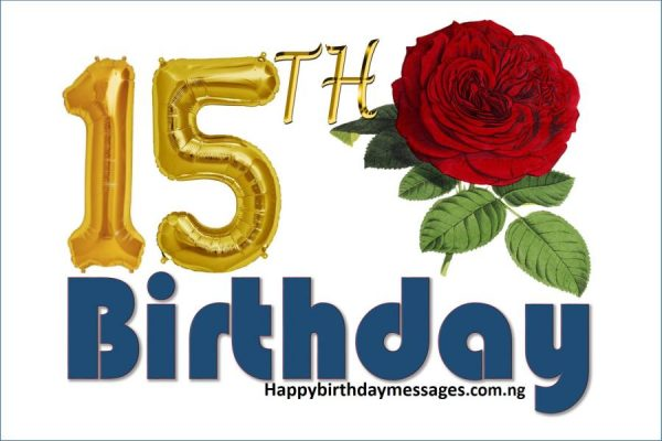 Happy 15th Birthday Wishes Greetings and Quotes