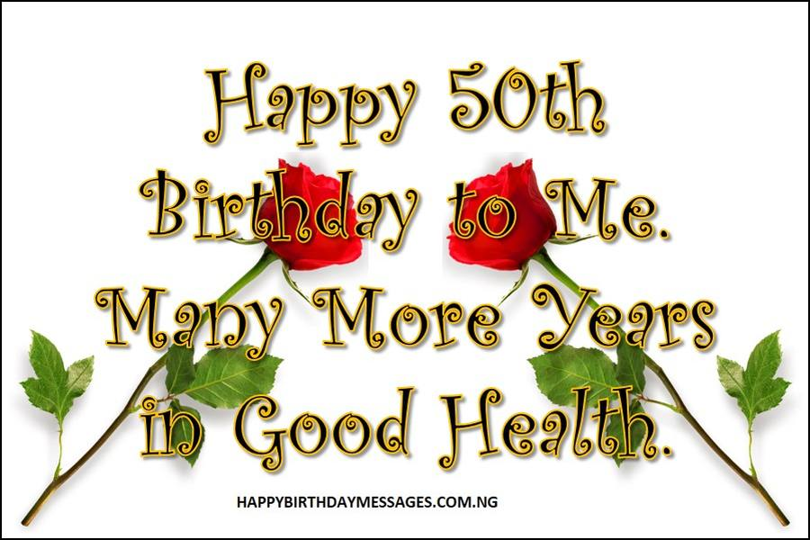 50th Birthday Messages for Myself