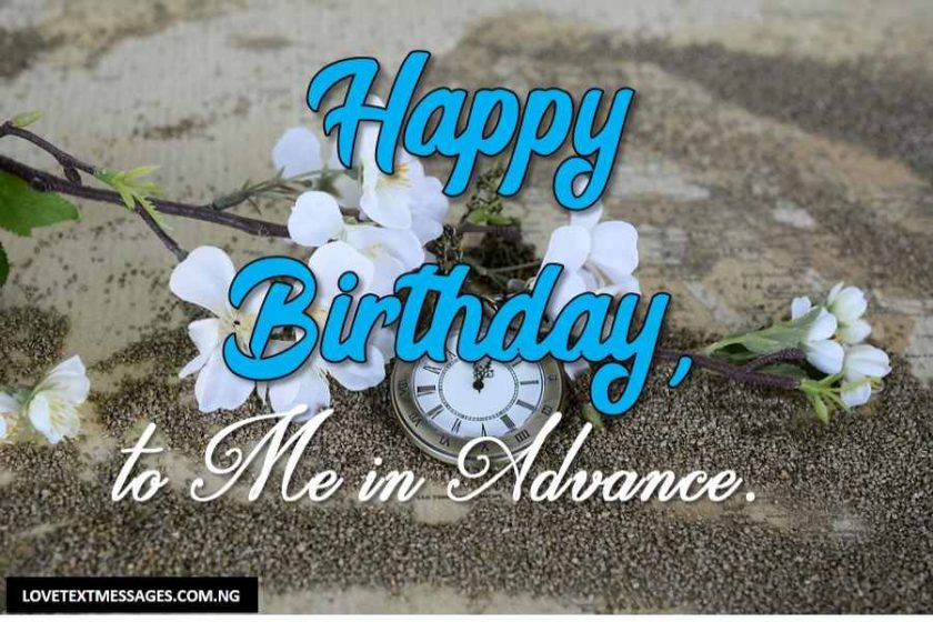 A Day To My Birthday