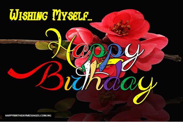 Happy Birthday to Myself Status